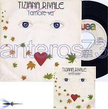 """TIZIANA RIVALE """"L'AMORE VA"""" RARO 45GIRI 1982 - MINT"""