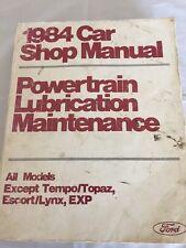 Ford 1984 Shop Manual Powertrain Lubrication Maint Tempo/Topaz/Escort/Lynx/EXP