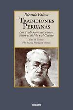 Tradiciones Peruanas - Las Tradiciones Mas Cortas: Entre El Refran y El Cuento (