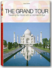THE GRAND TOUR: TRAVELLING THE WORLD WITH AN ARCHITECT'S EYE., Seidler, Harry.,