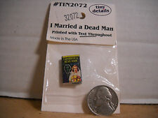 "Dollhouse Miniature Book ""I Married a Dead Man"" Tiny Details 1:12 Scale"