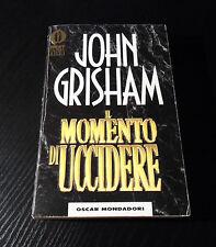 Il momento di uccidere - John Grisham - Edizione Oscar Mondadori -