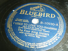 FOUR KING SISTERS 78 Used To Love You / Don't Go Lion's Cage 1940 Bluebird 10930