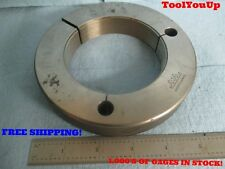 3 1/2 16 UN 3A GO ONLY THREAD RING GAGE 3.500 P.D. = 3.4594 GREENFIELD TOOLING