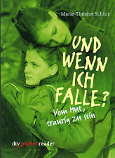 Marie-Therese Schins, Und wenn ich falle? Vom Mut, traurig zu sein, DTV 2001 RAR