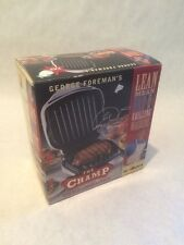 New ! George Foreman's The Champ Lean Mean Fat Reducing Grilling Machine