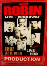 "ROBIN WILLIAMS ""LIVE ON BROADWAY"" AN HBO SPECIAL 7-14-2002. PRODUCTION CREW PASS"