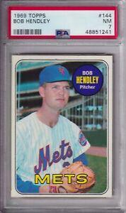1969 TOPPS #144 BOB HENDLEY METS PSA 7