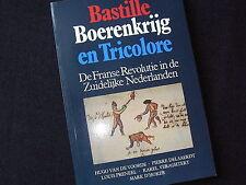 BASTILLE, BOERENKRIJG EN TRICOLORE~FRANSE REVOLUTIE IN DE ZUIDELIJKE NEDERLANDEN