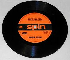 RONNIE BURNS ~ WE HAD A GOOD THING GOIN' / CAN'T YOU FEEL SPIN RECORDS EK-1942