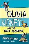 Olivia Kidney and The Exit Academy, Ellen Potter, Good Books