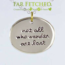 """Quote Necklace Not All Who Wander Are Lost German Silver 16"""" Word Necklace NEW"""