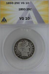 1893  .25  ANACS   VG 10   Barber Quarter, Liberty Head Quarter, Barber 25c,