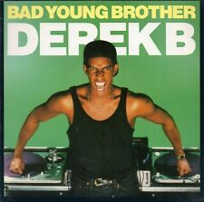 """Derek B - Bad Young Brother  (7"""" Single 1988)"""