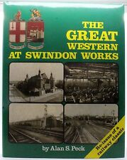 THE GREAT WESTERN AT SWINDON WORKS BY ALAN S PECK (HARDBACK, 2009)