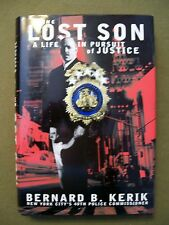 The Lost Son : A Life in Pursuit of Justice by Bernard B. Kerik (2001, HC)