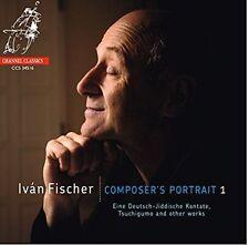 IVAN FISCHER: COMPOSER'S PORTRAIT 1 NEW CD