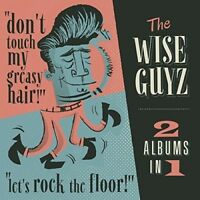 The Wise Guyz - Don't Touch My Greasy Hair / Let's Rock The Floor [New CD] Spain
