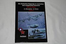 Die deutschen Flugzeuge in russischen und sowjetischen Diensten 1914-1951 Band 2