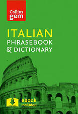 Collins Italian Phrasebook and Dictionary: Essential Phrases and Words in a...