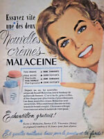 PUBLICITÉ DE PRESSE 1952 CRÈMES MALACEINE PEAU GRASSE ET SÉCHE - ADVERTISING