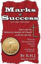 Marks of Success : How to Use the Miracle Marks of Omar to Fill Your Life...