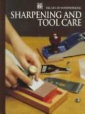 Sharpening and Tool Care (Art of Woodworking)  Spiral-bound