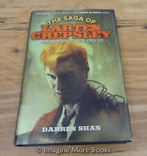 Brothers to the Death by Darren Shan ~Saga of Larten Crepsley: Book 4~ Hardcover