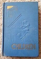 1941 CHILDREN  J F RUTHERFORD Watchtower Jehovah ORIGINAL
