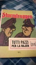 "Sturmtruppen ""Tutti pazzi per la najen"" Bur Rizzoli Bonvì 2005"