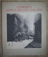 MARTINA CORGNATI - GIAMAICA. ARTE A MILANO 1946-1959 - 1992 PUBLI-PAOLINI (SV)