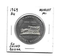 (I) 1969 Bu So Called Dollar Morley Michigan 100th Anniversary