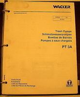 Wacker PT 3A Pump Parts and Operators Manual 0155951