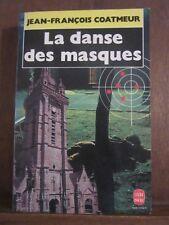 Le Livre de Poche/ Jean-François Coatmeur: La danse des masques