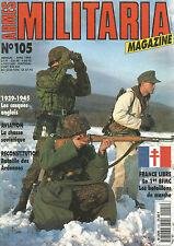 MILITARIA N° 105 BATAILLE DES ARDENNES / CASQUE ANGLAIS 39-45 / 1 er BFMC / M13