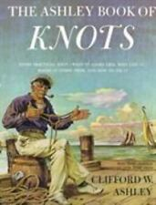 The Ashley Book of Knots by Clifford W. Ashley Hardcover