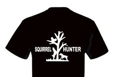 T-Shirt Shirt Dog Tree Hunt Hunter Treeing Squirrel Hunter Feist Terrier Cur