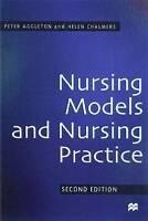 Nursing Models & Nursing Practice