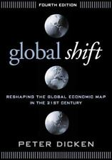 Global Shift, Fourth Edition: Reshaping the Global Economic Map in the 21st