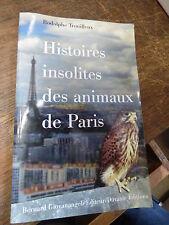 Histoires insolites des animaux de Paris par Rodolphe Trouilleux