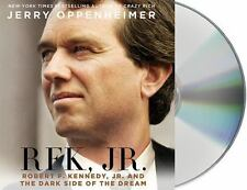 RFK Jr.: Robert F. Kennedy Jr. and the Dark Side of the Dream, Oppenheimer, Jerr