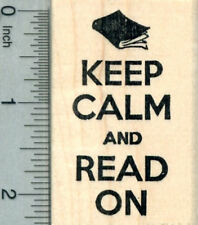 Keep Calm and Read On Rubber Stamp, Reading Series H30601 WM