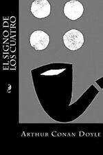 El Signo de Los Cuatro by Arthur Conan Doyle (2016, Paperback)