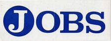 Jay Rockefeller West Virginia Governor JOBS Bumper Sticker