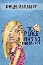 This Place Has No Atmosphere by Paula Danziger (Paperback, 2006)