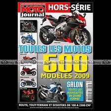 MOTO JOURNAL HS 2810 HORS-SERIE ★ TOUTES LES MOTOS 2009 ★ 500 Modèles SALON