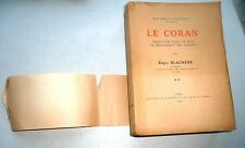 LE CORAN LA PREMIERE TRADUCTION SCIENTIFIQUE EN LANGUE FRANCAISE 1949 FIRST RARE