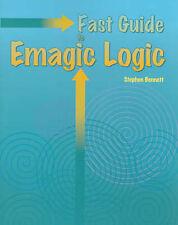 """VERY GOOD"" Fast Guide to EMagic Logic, Bennett, Stephen, Book"