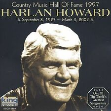 Country Music Hall of Fame 1997 * by Harlan Howard (CD, Jul-2002, King)