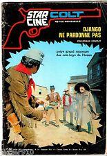 STAR-CINE COLT n°11 ¤ 1970 ¤ DJANGO NE PARDONNE PAS ¤ ROMAN PHOTO